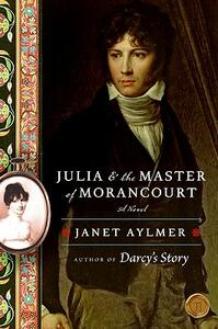Julia and the Master of Morancourt - Janet Aylmer - cover