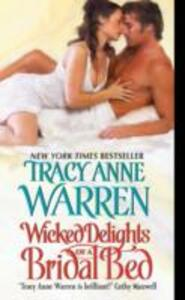 Wicked Delights of a Bridal Bed - Tracy Anne Warren - cover