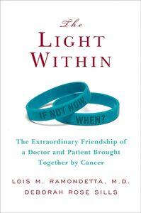 Foto Cover di The Light Within, Ebook inglese di Lois M. Ramondetta,Deborah Sills, edito da HarperCollins