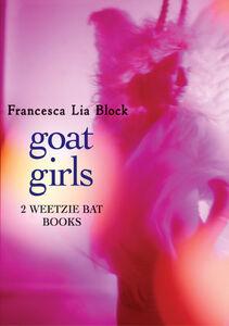 Foto Cover di Goat Girls, Ebook inglese di Francesca Lia Block, edito da HarperCollins