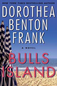Foto Cover di Bulls Island, Ebook inglese di Dorothea Benton Frank, edito da HarperCollins