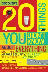 Foto Cover di Discover's 20 Things You Didn't Know About Everything, Ebook inglese di Editors of Discover Magazine, The, edito da HarperCollins