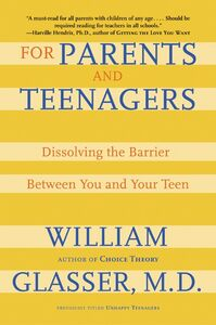 Foto Cover di For Parents and Teenagers, Ebook inglese di William Glasser, M.D., edito da HarperCollins