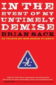 Foto Cover di In the Event of My Untimely Demise, Ebook inglese di Brian Sack, edito da HarperCollins