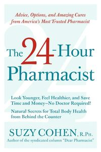 Foto Cover di The 24-Hour Pharmacist, Ebook inglese di Suzy Cohen, edito da HarperCollins