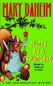 Foto Cover di Nutty As a Fruitcake, Ebook inglese di Mary Daheim, edito da HarperCollins