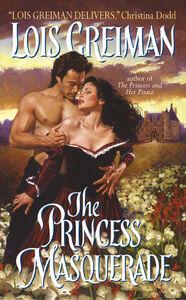 Foto Cover di The Princess Masquerade, Ebook inglese di Lois Greiman, edito da HarperCollins