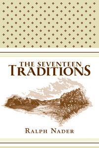 Foto Cover di The Seventeen Traditions, Ebook inglese di Ralph Nader, edito da HarperCollins
