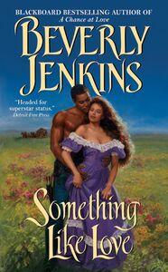 Foto Cover di Something Like Love, Ebook inglese di Beverly Jenkins, edito da HarperCollins