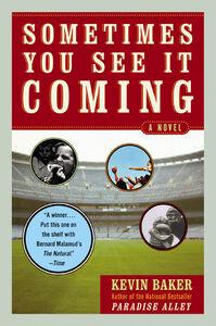 Foto Cover di Sometimes You See It Coming, Ebook inglese di Kevin Baker, edito da HarperCollins