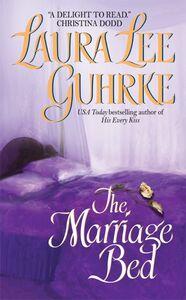 Foto Cover di The Marriage Bed, Ebook inglese di Laura Lee Guhrke, edito da HarperCollins