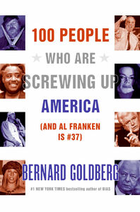 Foto Cover di 100 People Who Are Screwing Up America, Ebook inglese di Bernard Goldberg, edito da HarperCollins