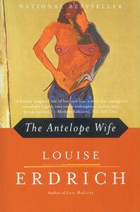 Foto Cover di The Antelope Wife, Ebook inglese di Louise Erdrich, edito da HarperCollins