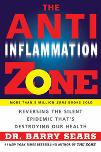 Foto Cover di The Anti-Inflammation Zone, Ebook inglese di Barry Sears, edito da HarperCollins