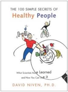 Ebook in inglese 100 Simple Secrets of Healthy People PhD, David Niven,