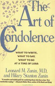 Foto Cover di The Art of Condolence, Ebook inglese di Hilary Stanton Zunin,Leonard M. Zunin, M.D., edito da HarperCollins