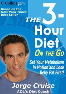 Foto Cover di The 3-Hour Diet (TM) On the Go, Ebook inglese di Jorge Cruise, edito da HarperCollins