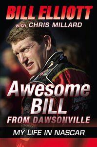Foto Cover di Awesome Bill from Dawsonville, Ebook inglese di Bill Elliott,Chris Millard, edito da HarperCollins
