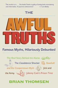 Foto Cover di The Awful Truths, Ebook inglese di Brian M. Thomsen, edito da HarperCollins