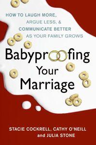 Foto Cover di Babyproofing Your Marriage, Ebook inglese di AA.VV edito da HarperCollins