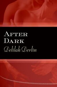 Foto Cover di After Dark, Ebook inglese di Delilah Devlin, edito da HarperCollins