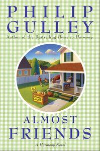 Foto Cover di Almost Friends, Ebook inglese di Philip Gulley, edito da HarperCollins