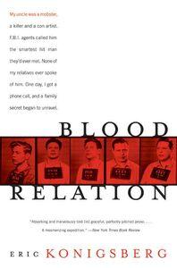 Foto Cover di Blood Relation, Ebook inglese di Eric Konigsberg, edito da HarperCollins