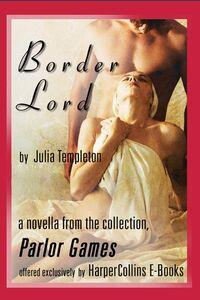 Foto Cover di Border Lord, Ebook inglese di Julia Templeton, edito da HarperCollins