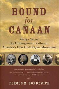 Foto Cover di Bound for Canaan, Ebook inglese di Fergus Bordewich, edito da HarperCollins