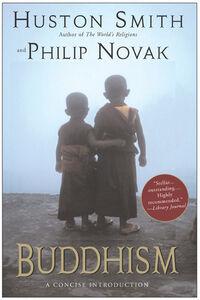 Foto Cover di Buddhism: A Concise Introduction, Ebook inglese di Philip Novak,Huston Smith, edito da HarperCollins