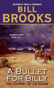 Foto Cover di A Bullet for Billy, Ebook inglese di Bill Brooks, edito da HarperCollins
