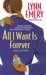 Foto Cover di All I Want Is Forever, Ebook inglese di Lynn Emery, edito da HarperCollins