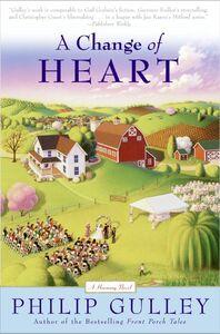 Foto Cover di A Change of Heart, Ebook inglese di Philip Gulley, edito da HarperCollins