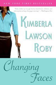 Foto Cover di Changing Faces, Ebook inglese di Kimberla Lawson Roby, edito da HarperCollins