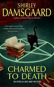 Foto Cover di Charmed to Death, Ebook inglese di Shirley Damsgaard, edito da HarperCollins