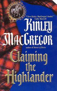 Foto Cover di Claiming the Highlander, Ebook inglese di Kinley MacGregor, edito da HarperCollins