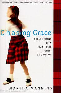 Foto Cover di Chasing Grace, Ebook inglese di Martha Manning, edito da HarperCollins