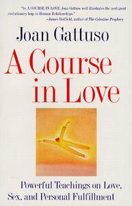 Foto Cover di A Course in Love, Ebook inglese di Joan M. Gattuso, edito da HarperCollins