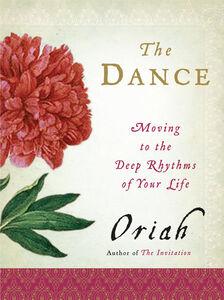 Foto Cover di The Dance, Ebook inglese di Oriah, edito da HarperCollins