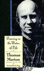 Foto Cover di Dancing in the Water of Life, Ebook inglese di Thomas Merton, edito da HarperCollins