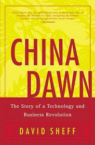 Foto Cover di China Dawn, Ebook inglese di David Sheff, edito da HarperCollins