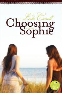 Foto Cover di Choosing Sophie, Ebook inglese di Leslie Carroll, edito da HarperCollins