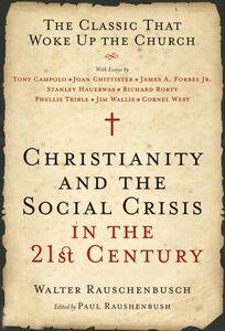 Foto Cover di Christianity and the Social Crisis in the 21st Century, Ebook inglese di Walter Rauschenbusch, edito da HarperCollins