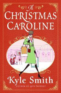 Foto Cover di A Christmas Caroline, Ebook inglese di Kyle Smith, edito da HarperCollins