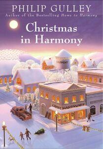 Foto Cover di Christmas in Harmony, Ebook inglese di Philip Gulley, edito da HarperCollins
