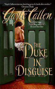 Foto Cover di The Duke in Disguise, Ebook inglese di Gayle Callen, edito da HarperCollins