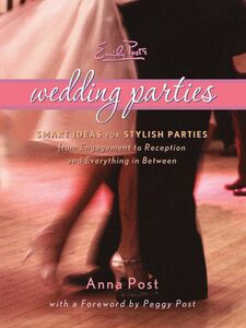 Foto Cover di Emily Post's Wedding Parties, Ebook inglese di Anna Post, edito da HarperCollins