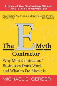 Foto Cover di The E-Myth Contractor, Ebook inglese di Michael E. Gerber, edito da HarperCollins