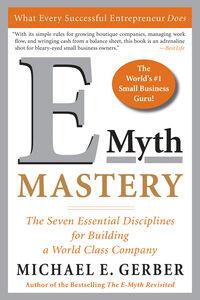 Foto Cover di E-Myth Mastery, Ebook inglese di Michael E. Gerber, edito da HarperCollins