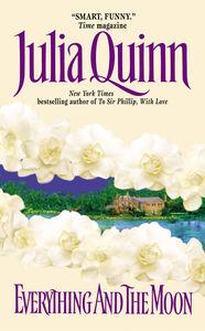 Foto Cover di Everything and the Moon, Ebook inglese di Julia Quinn, edito da HarperCollins